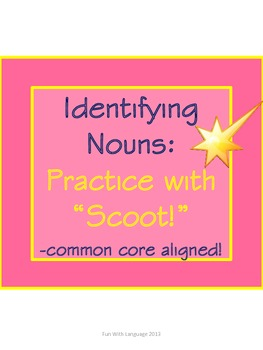 Scoot Game Task Cards for Practice with Identifying Nouns
