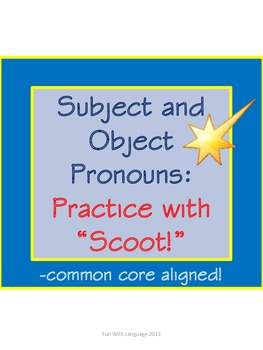 Scoot Game Task Cards for Practice with Pronouns for Common Core