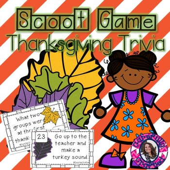 Scoot Game- Thanksgiving Trivia