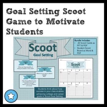 Scoot Goal Setting Game