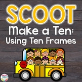 Make a Ten Scoot Game   Task Cards