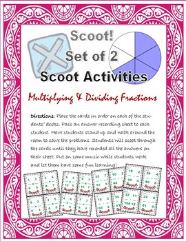 Scoot! Multiplying & Dividing Fractions - 2 SETS