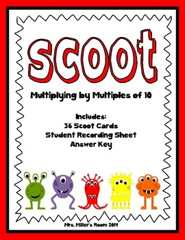 Scoot Game - Multiplying by Multiples of 10