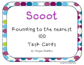 Scoot! Rounding to the Nearest 100 for beginners