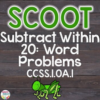 Subtract Within 20 Word Problems Scoot Game