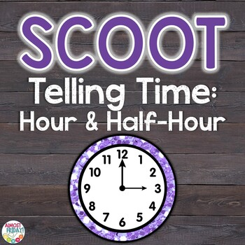 Scoot: Time to the Hour and Half-Hour