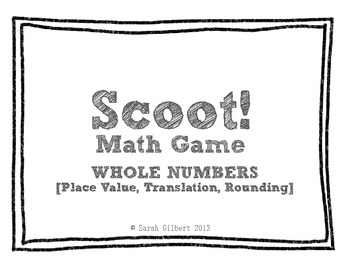 Scoot! [Whole Numbers - Place Value, Translation, & Rounding]