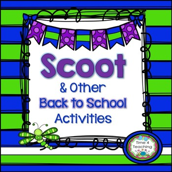 Scoot and Other Back To School Activities