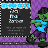 Scoot away from Zombies:  Addition and Subtraction with an