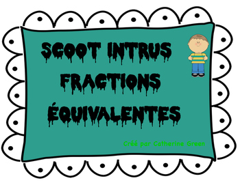 Scoot intrus: fractions équivalentes