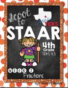 Scoot to STAAR Math Week 2 Fractions Unit