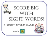 Score Big with Sight Words:  A Sight Word Game