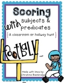 Scoring with Subjects and Predicates- A Classroom or Hallway Hunt