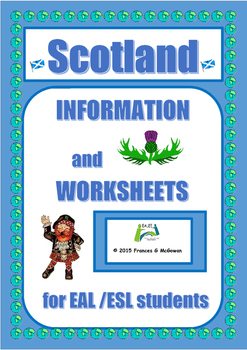 Scotland Information and worksheets for EAL/ESL/ELL/ELD/EFL