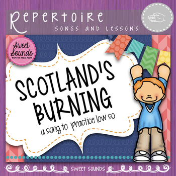 Scotland's Burning {Low So Practice Pack}