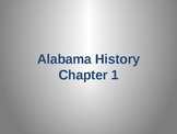 Scott Foresman Alabama History Ch. 1 powerpoints