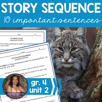 Grade 4, Unit 2 SEQUENCE for use with Reading Street
