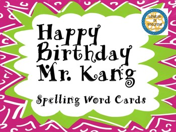 Scott Foresman Happy Birthday Mr. Kang Spelling Word Cards