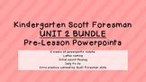 Kindergarten Scott Foresman Pre-Lesson PPT UNIT 2 BUNDLE