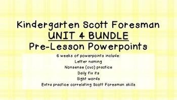 Kindergarten Scott Foresman Pre-Lesson PPT UNIT 4 BUNDLE