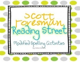 Scott Foresman Reading Street 1st Grade Modified Spelling