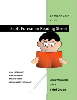 Scott Foresman Reading Street 2013 Common Core Unit 3 for Third Grade
