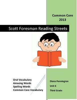 Scott Foresman Reading Street 2013 Common Core Unit 6 Third Grade