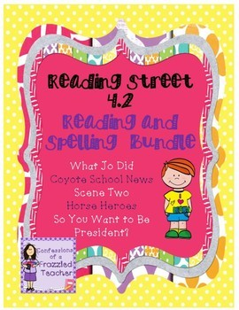 Scott Foresman Reading Street 4.2 Reading and Spelling Bundle