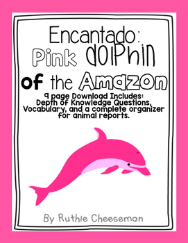 Scott Foresman Reading Street: Encantado Pink Dolphin of the Amazon