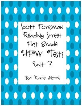 Scott Foresman Reading Street, First Grade, HFW Tests Unit 3