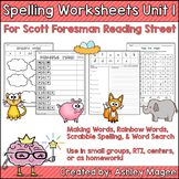 Scott Foresman Reading Street Grade 1 Unit 1 Spelling Worksheets