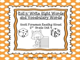 Scott Foresman Reading Street-Grade 2 Unit 4 Roll n' Write Sight/Vocab. Words