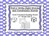Scott Foresman Reading Street-Grade 2 Unit 5 Roll n' Write Sight/Vocab. Words