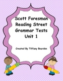 Scott Foresman Reading Street Grammar Tests Bundle : Unit 1
