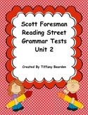 Scott Foresman Reading Street Grammar Tests Bundle : Unit 2