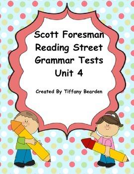Scott Foresman Reading Street Grammar Tests Bundle : Unit 4