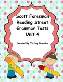 Scott Foresman Reading Street Grammar Tests Bundle : Unit 4