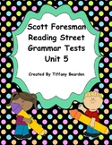 Scott Foresman Reading Street Grammar Tests Bundle : Unit 5