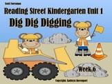 Scott Foresman Reading Street Kindergarten Unit 1 Dig Dig