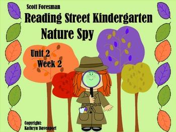 Scott Foresman Reading Street Kindergarten Unit 2 Week 1 Nature Spy