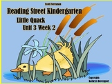 Scott Foresman Reading Street Kindergarten Unit 3 Week 2 Little Quack