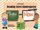 Scott Foresman Reading Street Kindergarten Unit 3 Week 5 T
