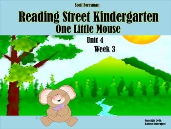 Scott Foresman Reading Street Kindergarten Unit 4 Week 3 O
