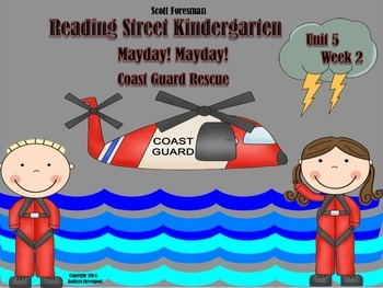 Scott Foresman Reading Street Kindergarten Unit 5  Week 2  Mayday! Mayday!
