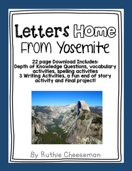 Scott Foresman Reading Street: Letters Home From Yosemite