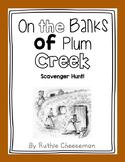 Scott Foresman Reading Street: On the Banks of Plum Creek Scavenger Hunt!