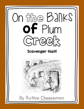 Scott Foresman Reading Street: On the Banks of Plum Creek Scavenger Hunt!