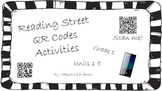 First Grade Scott Foresman Reading Street QR Codes Centers Units 1-5