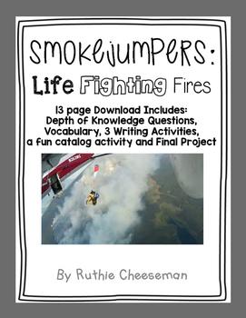 Scott Foresman Reading Street: Smokejumpers