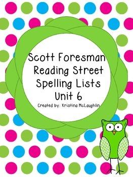 Scott Foresman Reading Street Spelling Lists Unit 6